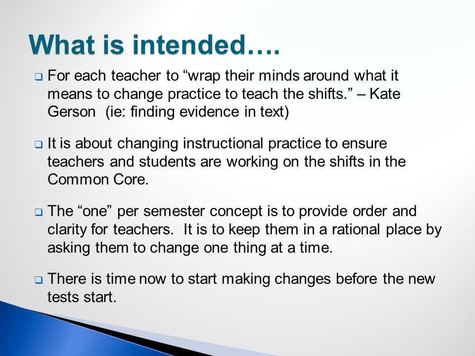 "What is intended….  For each teacher to ""wrap their minds around what it means to change practice to teach the shifts."" – Kate Gerson (ie: finding ev"