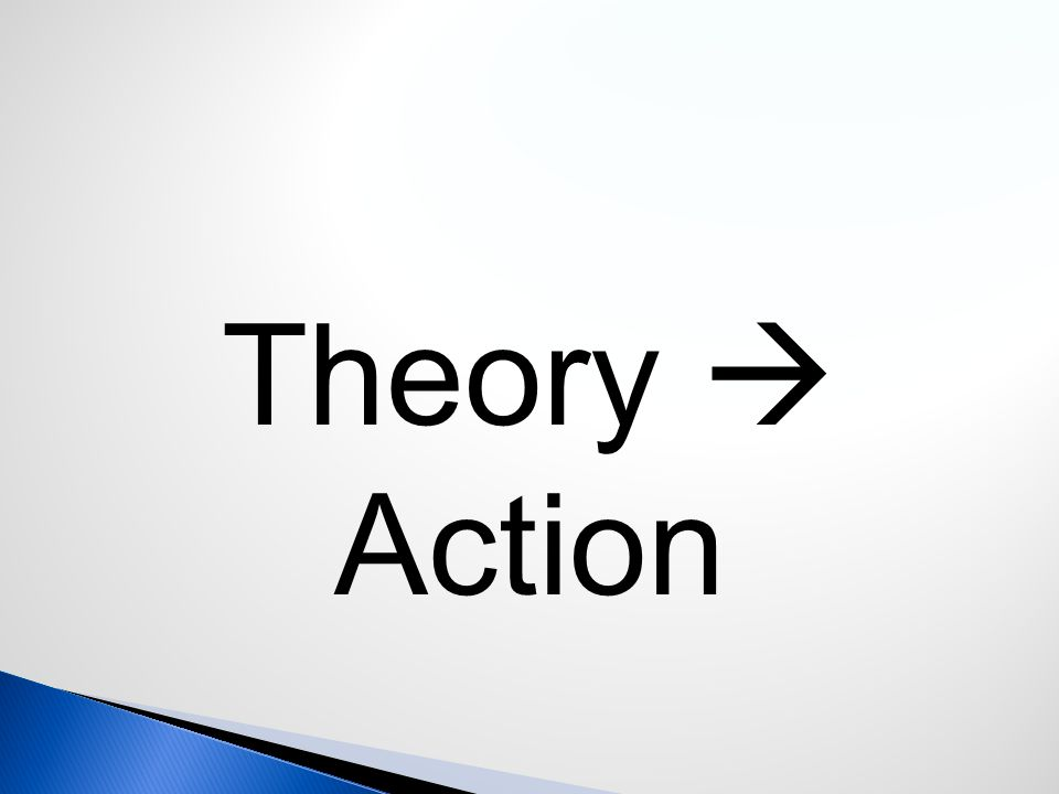 Theory  Action