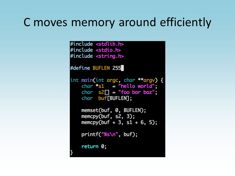 C moves memory around efficiently