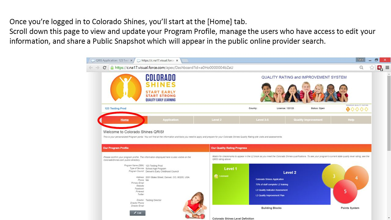 Once you're logged in to Colorado Shines, you'll start at the [Home] tab.