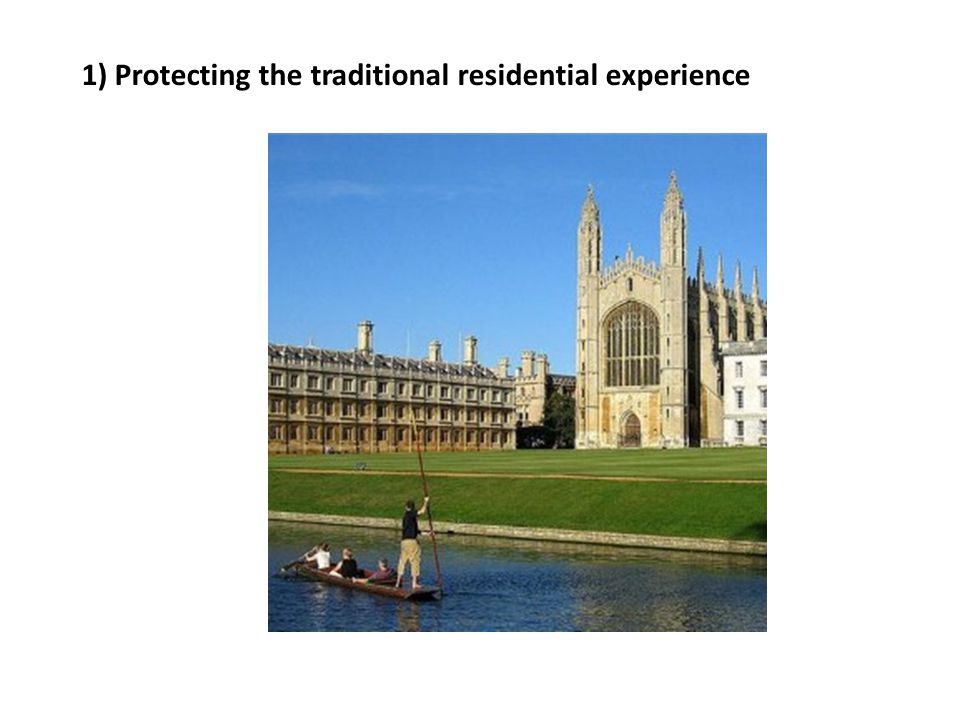 1) Protecting the traditional residential experience