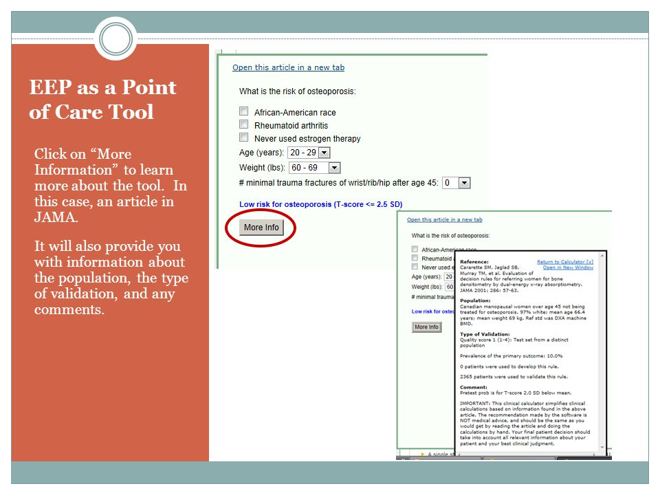 EEP as a Point of Care Tool Click on More Information to learn more about the tool.