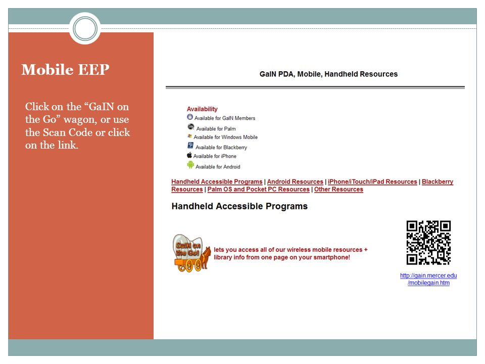 Mobile EEP Click on the GaIN on the Go wagon, or use the Scan Code or click on the link.