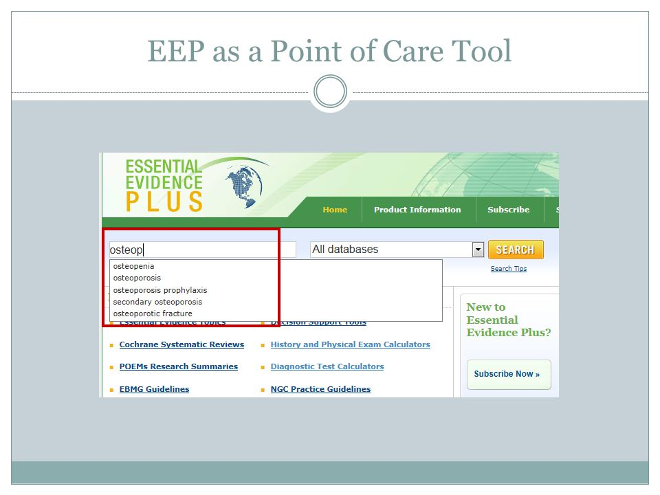 EEP as a Point of Care Tool