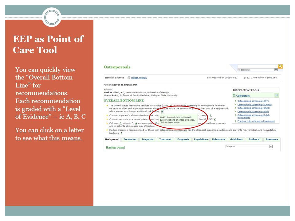 EEP as Point of Care Tool You can quickly view the Overall Bottom Line for recommendations.