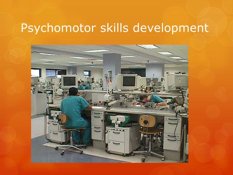 Psychomotor skills development