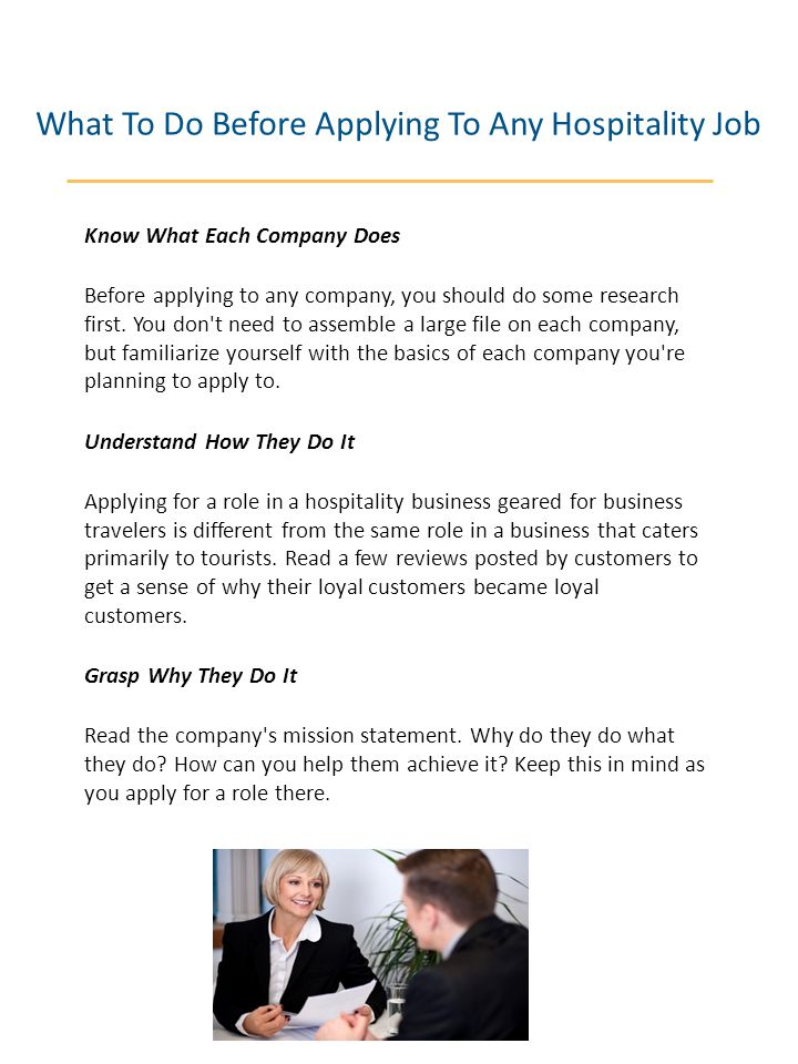 What To Do Before Applying To Any Hospitality Job Know What Each Company Does Before applying to any company, you should do some research first. You d