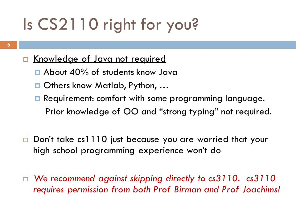 Is CS2110 right for you.