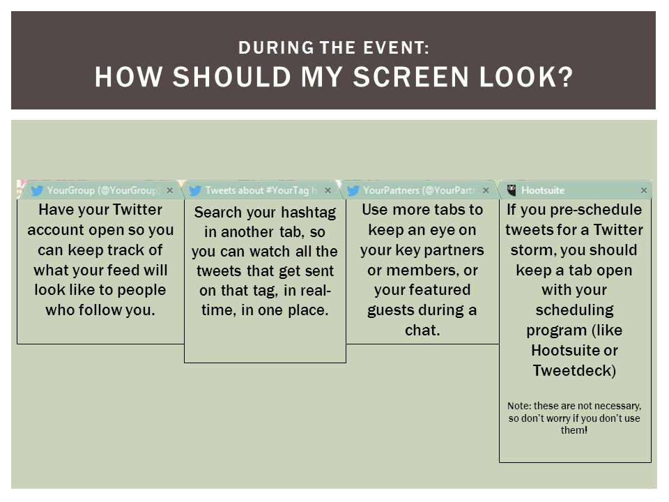 DURING THE EVENT: HOW SHOULD MY SCREEN LOOK.