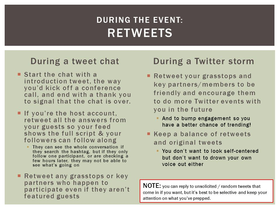 During a tweet chat  Start the chat with a introduction tweet, the way you'd kick off a conference call, and end with a thank you to signal that the chat is over.