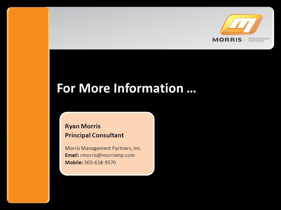 23 ©Copyright 2014, Morris Management Partners, Inc.