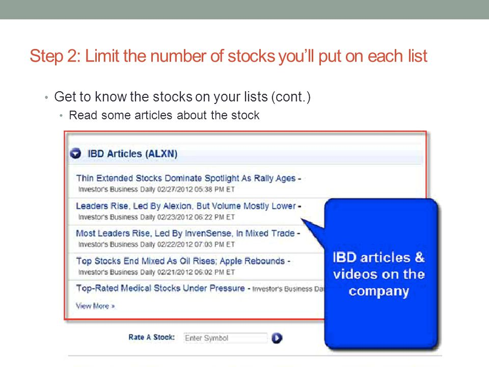 Step 2: Limit the number of stocks you'll put on each list Get to know the stocks on your lists (cont.) Read some articles about the stock
