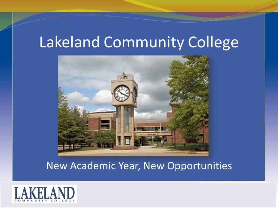 Lakeland Community College New Academic Year, New Opportunities