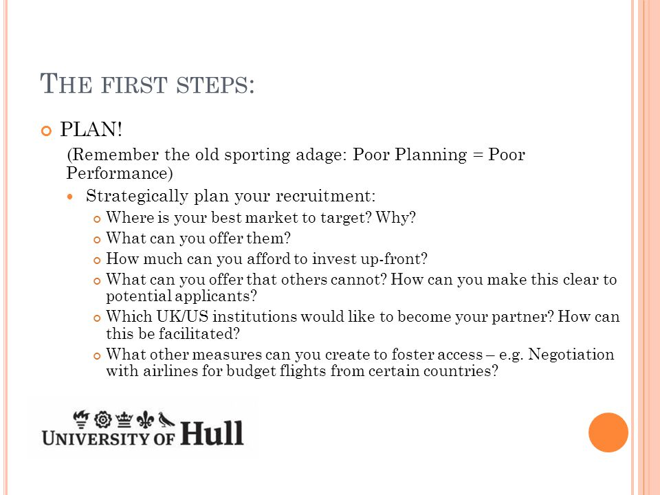 T HE FIRST STEPS : PLAN.