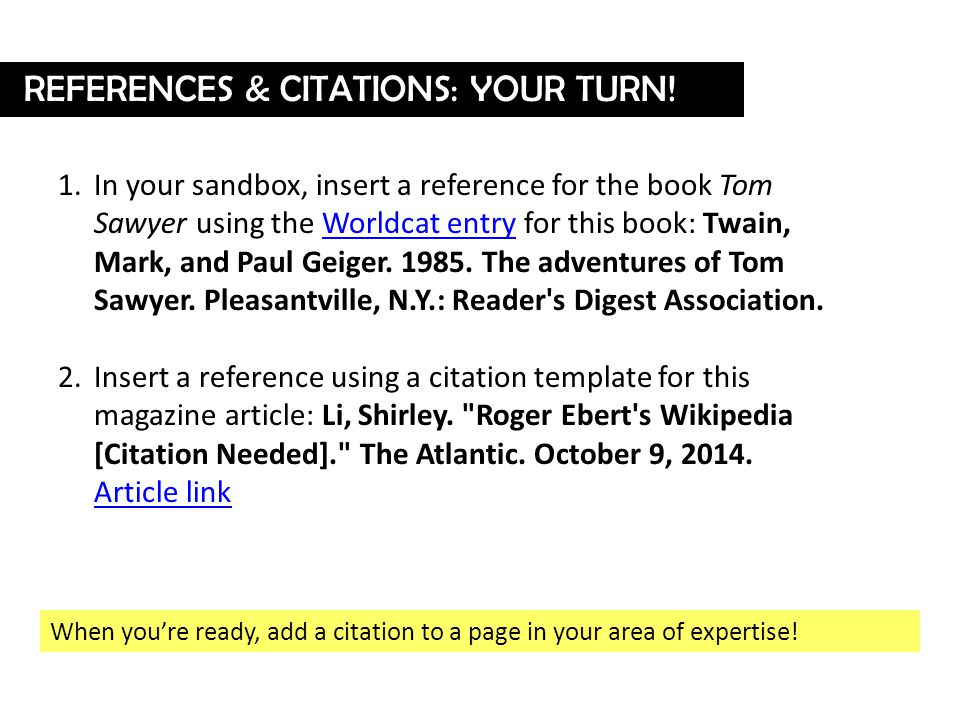 When you're ready, add a citation to a page in your area of expertise.