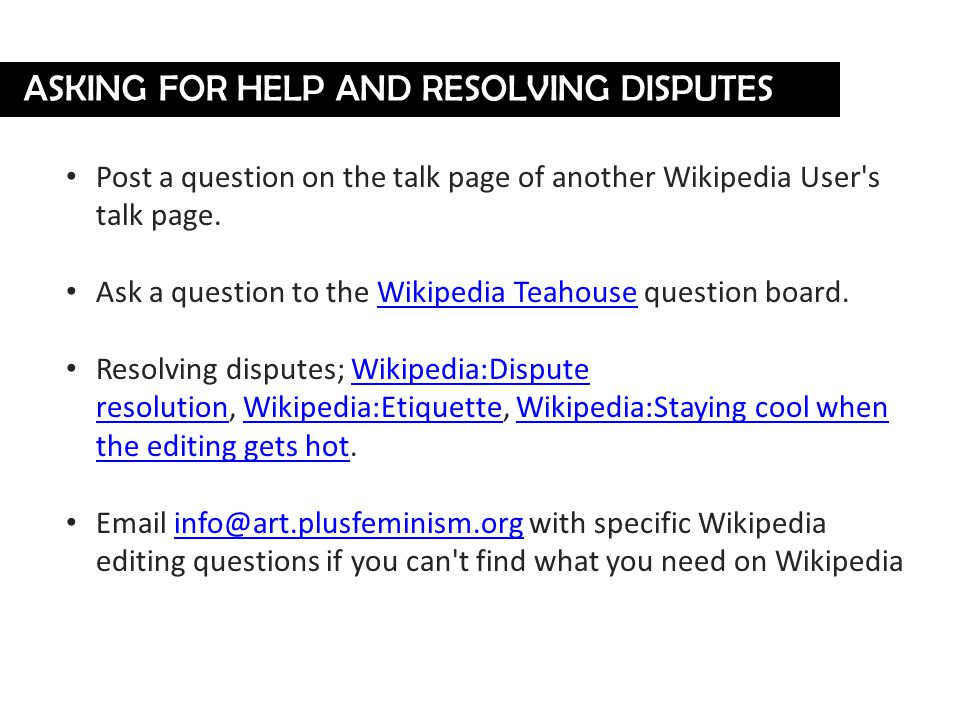 Post a question on the talk page of another Wikipedia User s talk page.