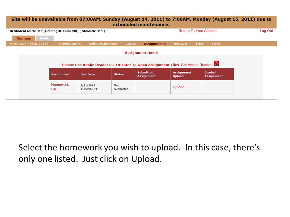 Select the homework you wish to upload.In this case, there's only one listed.