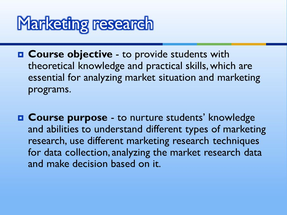 1.The role of Marketing Research 2.