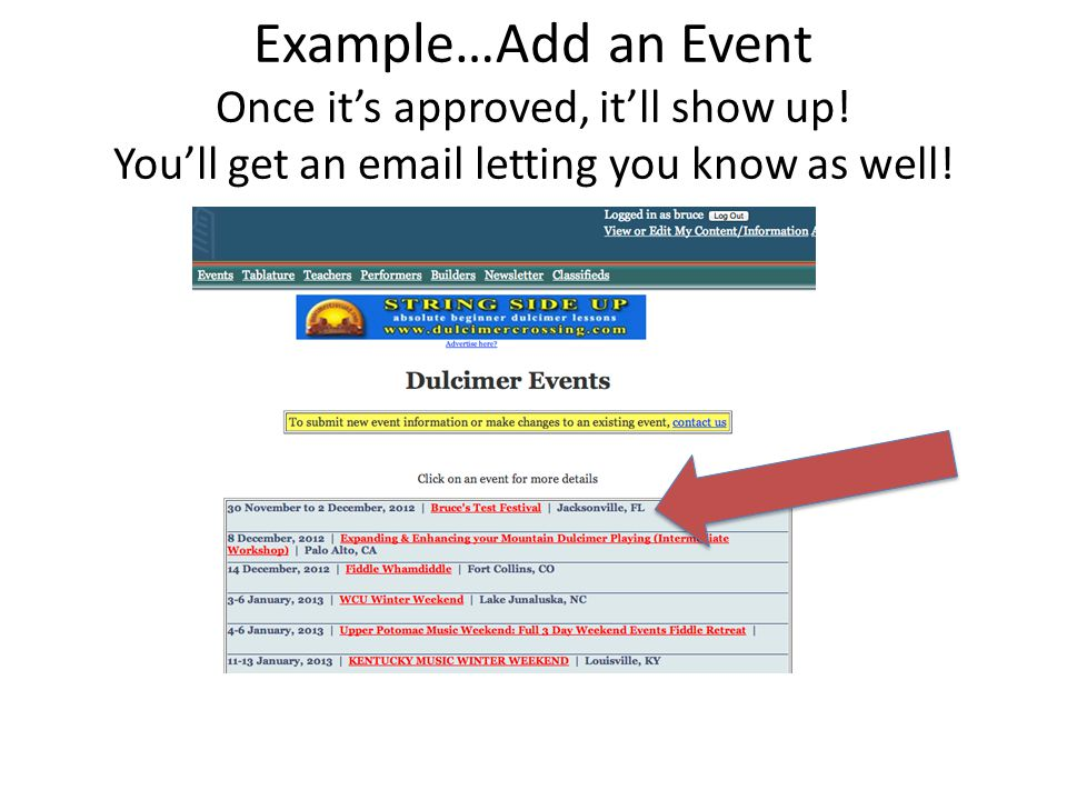 Example…Add an Event Once it's approved, it'll show up.