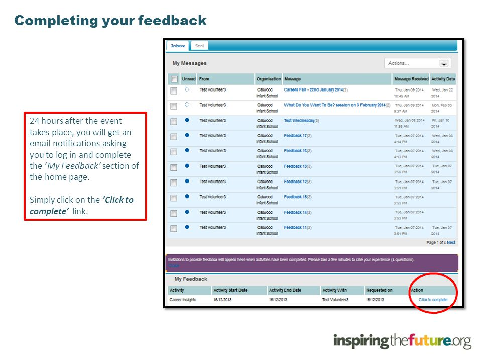 Completing your feedback 24 hours after the event takes place, you will get an email notifications asking you to log in and complete the 'My Feedback'