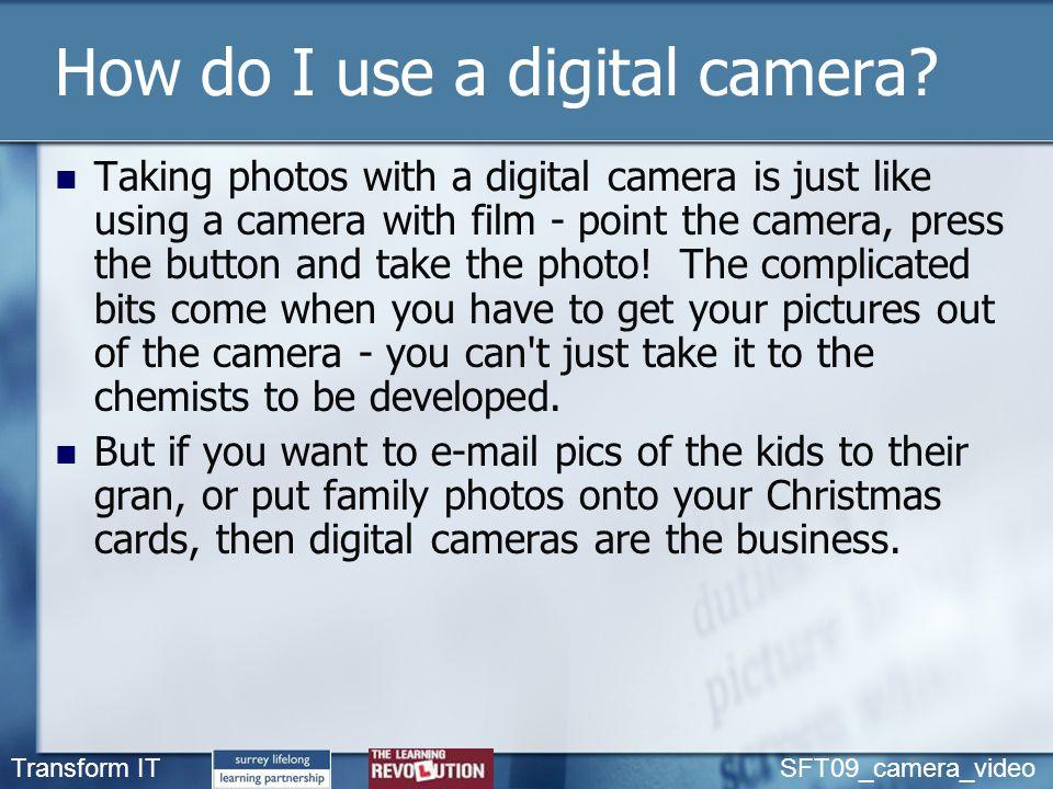 How do I use a digital camera.