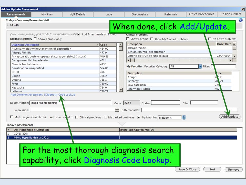When done, click Add/Update. For the most thorough diagnosis search capability, click Diagnosis Code Lookup.