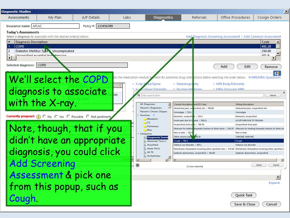 We'll select the COPD diagnosis to associate with the X-ray. Note, though, that if you didn't have an appropriate diagnosis, you could click Add Scree