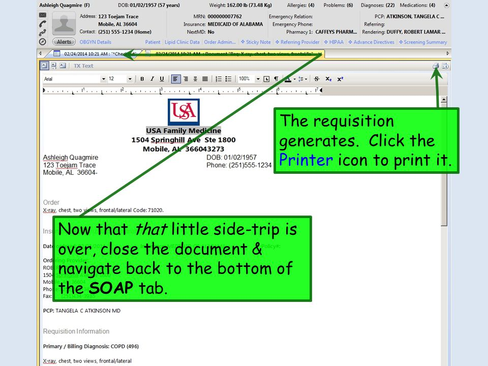 The requisition generates. Click the Printer icon to print it. Now that that little side-trip is over, close the document & navigate back to the botto