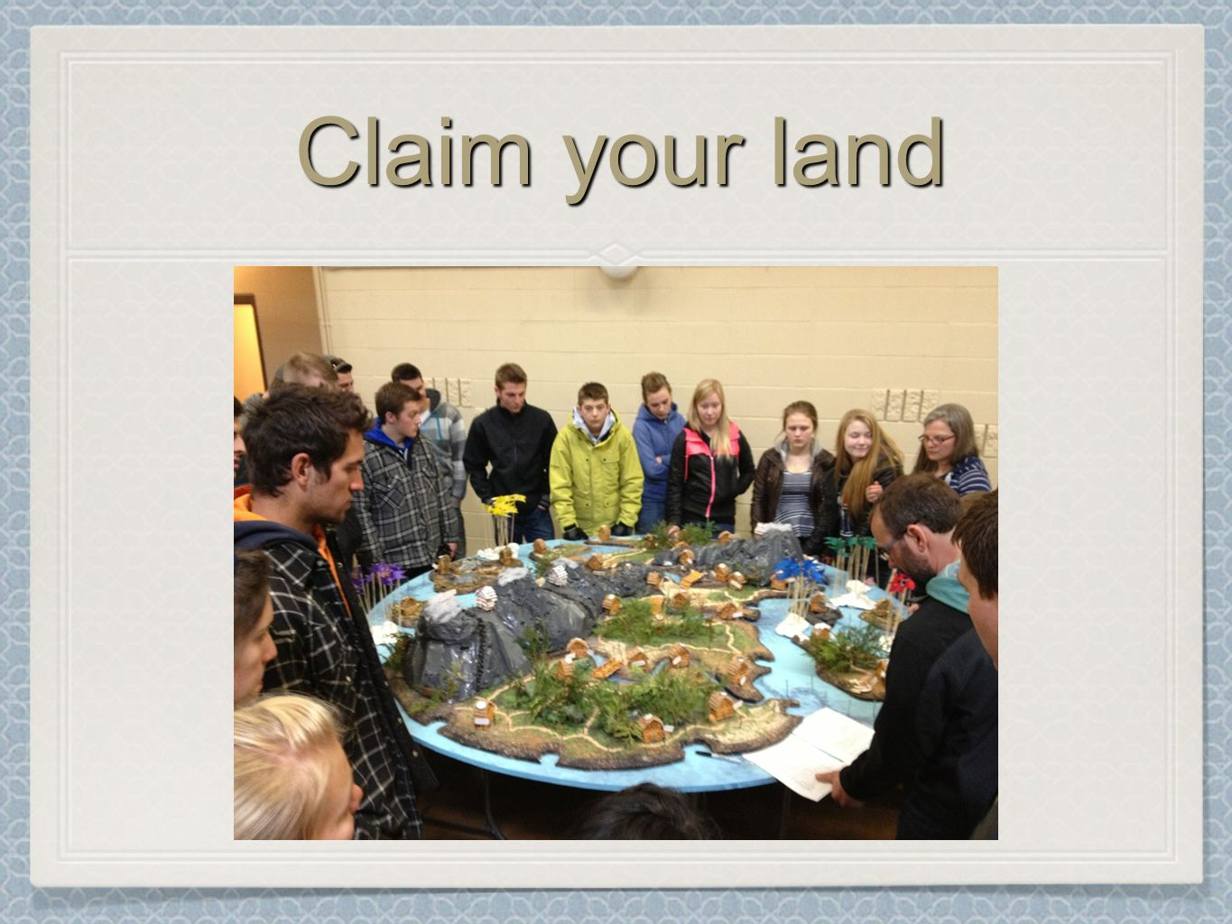Claim your land
