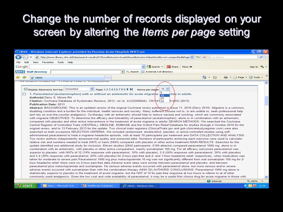 Change the number of records displayed on your screen by altering the Items per page setting