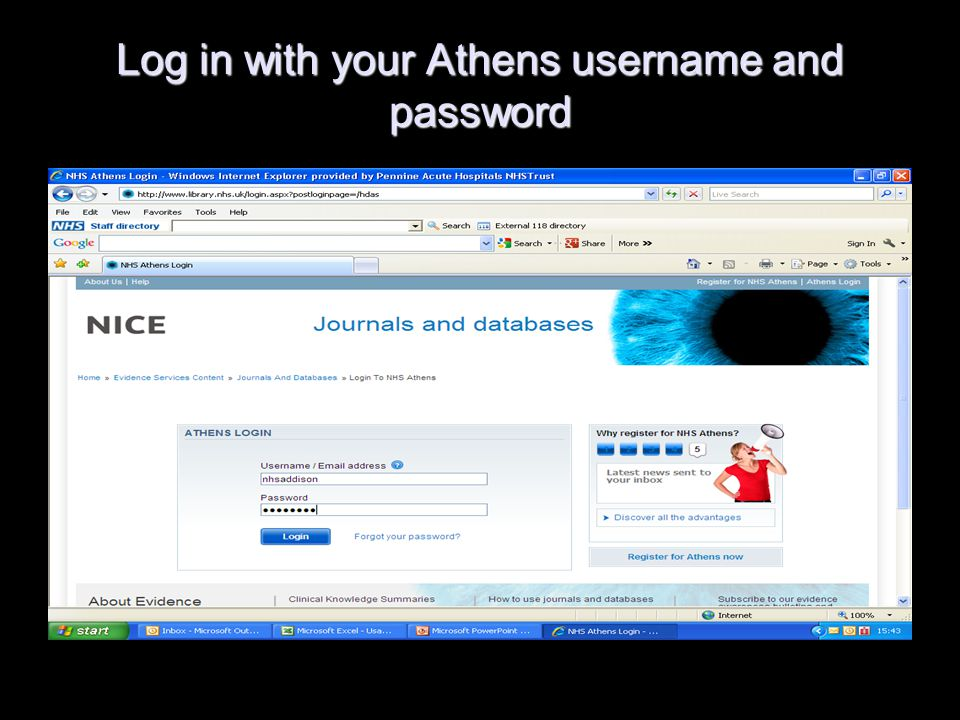 If you don't have an Athens account you can self-register for one, but you'll find it easier to ask the library service to create an account for you.
