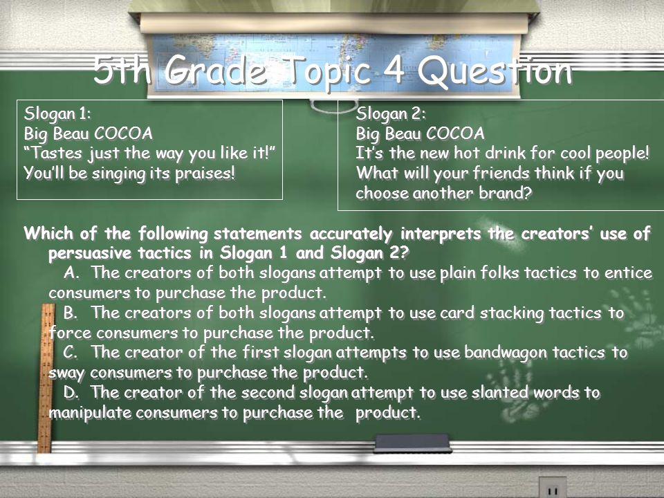 5th Grade Topic 3 Answer B.