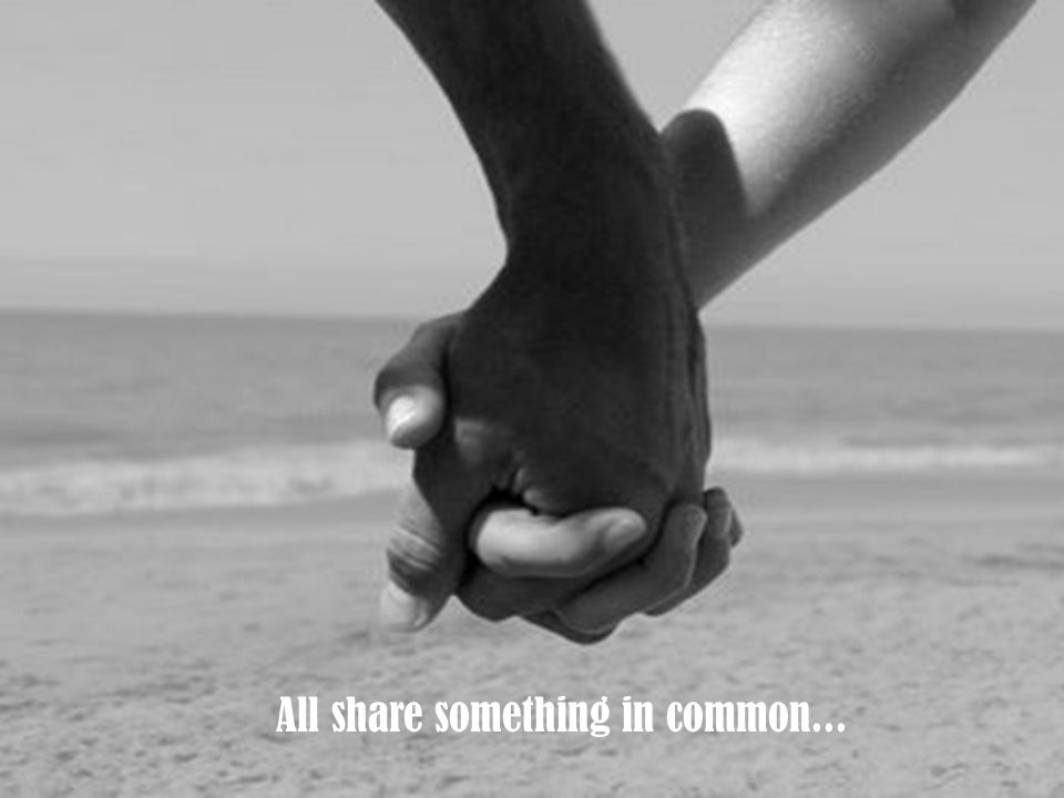 All share something in common...