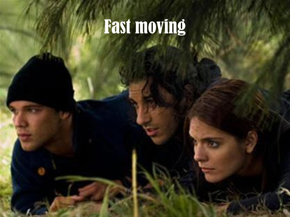 Fast moving