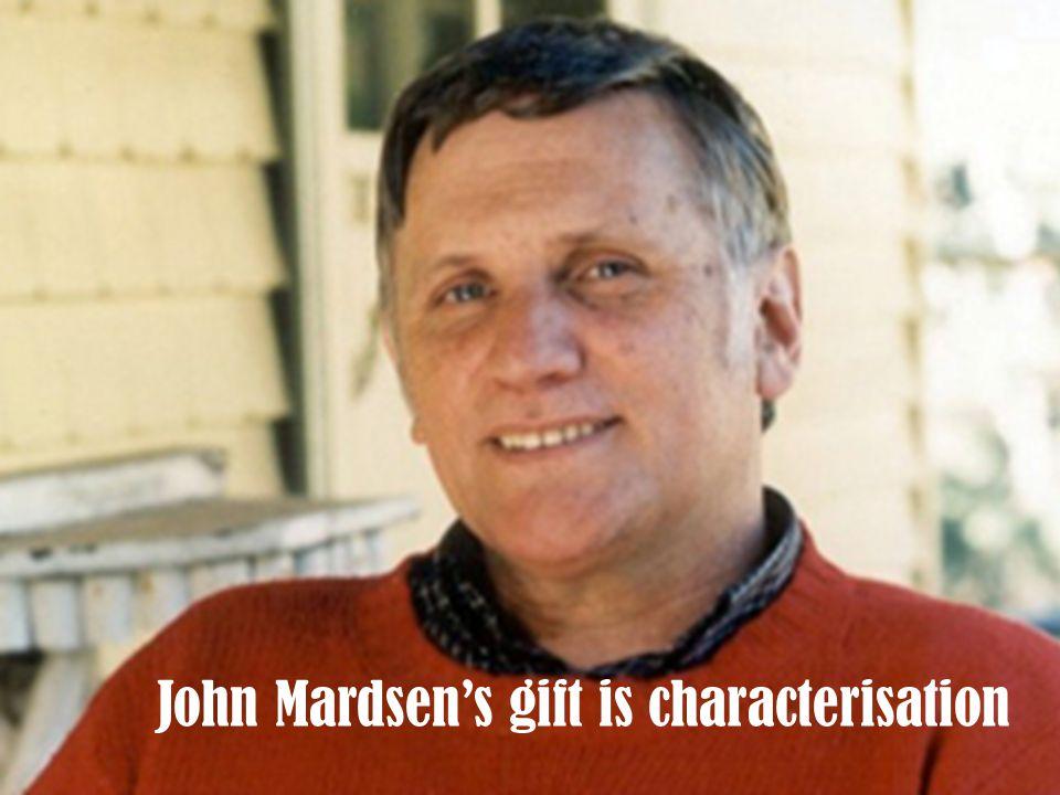 John Mardsen's gift is characterisation