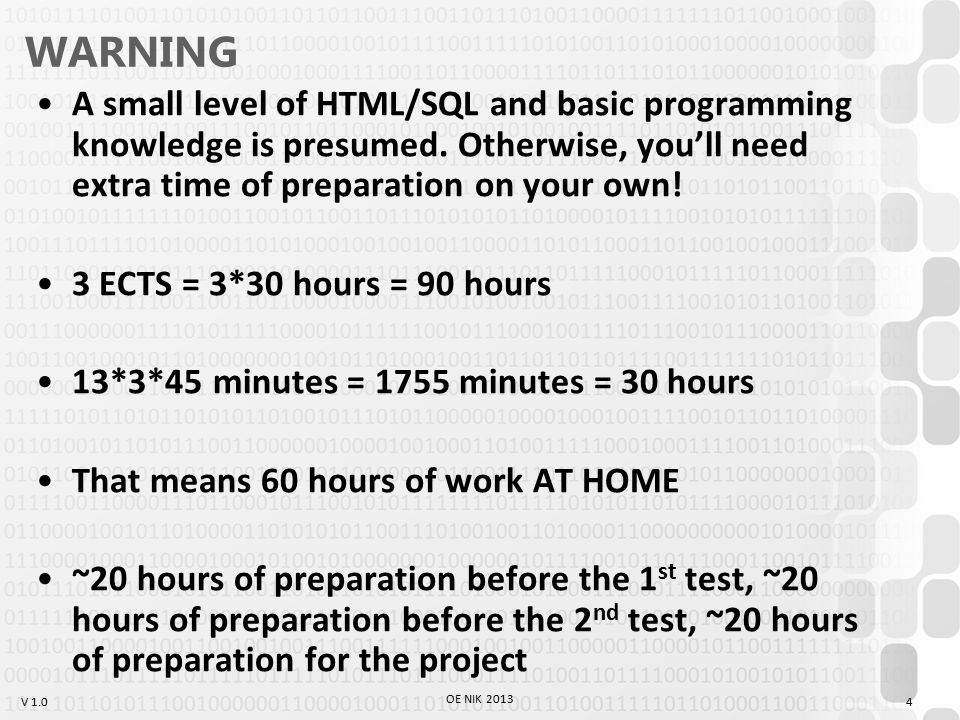 V 1.0 Expectations Two tests within the semester –1.