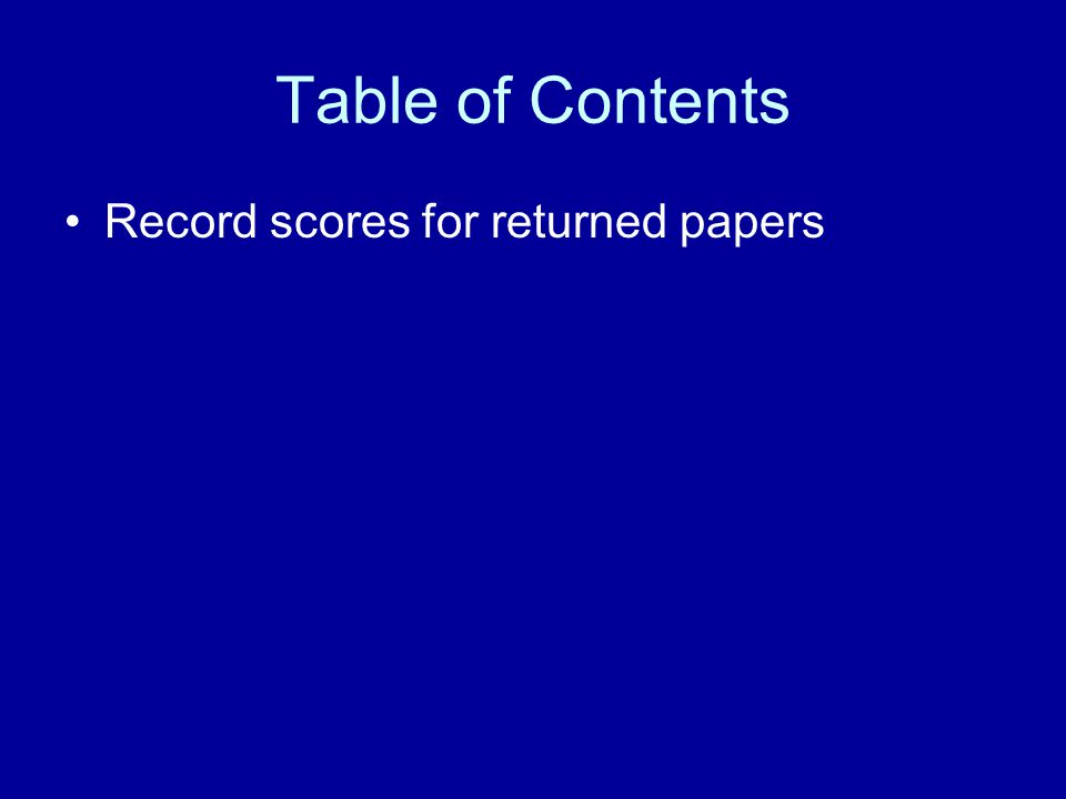 Table of Contents Record scores for returned papers