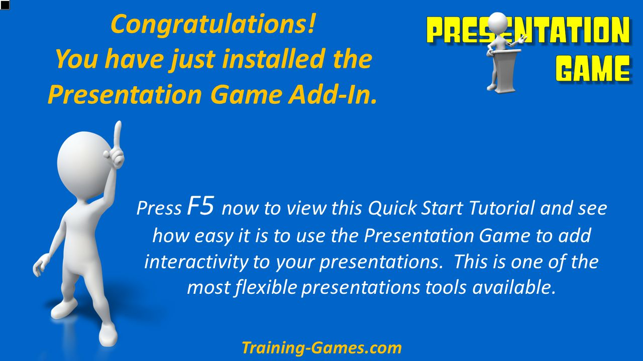 First you'll open the Presentation Game by clicking on the Training Presentation Tools tab as picture above.