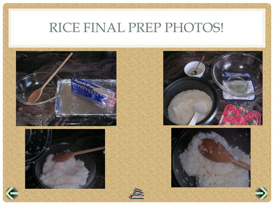 RICE FINAL PREP PHOTOS!