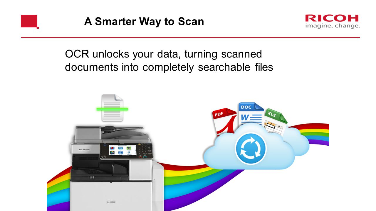 A Smarter Way to Scan OCR unlocks your data, turning scanned documents into completely searchable files