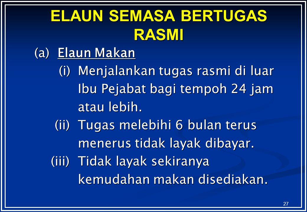 26 KEWUJUDAN ELAUN (i)Keadaan kerja tidak boleh diambilkira bagi penyata gaji (ii)Bayaran balik pembelanjaan yang dilakukan (iii)Menampung kos sara hi