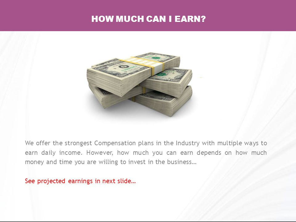 We offer the strongest Compensation plans in the Industry with multiple ways to earn daily income.