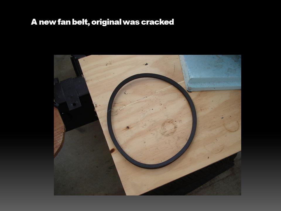 A new fan belt, original was cracked