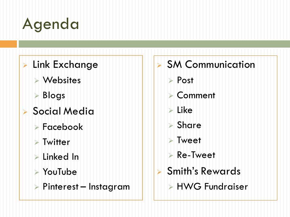 Agenda  Link Exchange  Websites  Blogs  Social Media  Facebook  Twitter  Linked In  YouTube  Pinterest – Instagram  SM Communication  Post