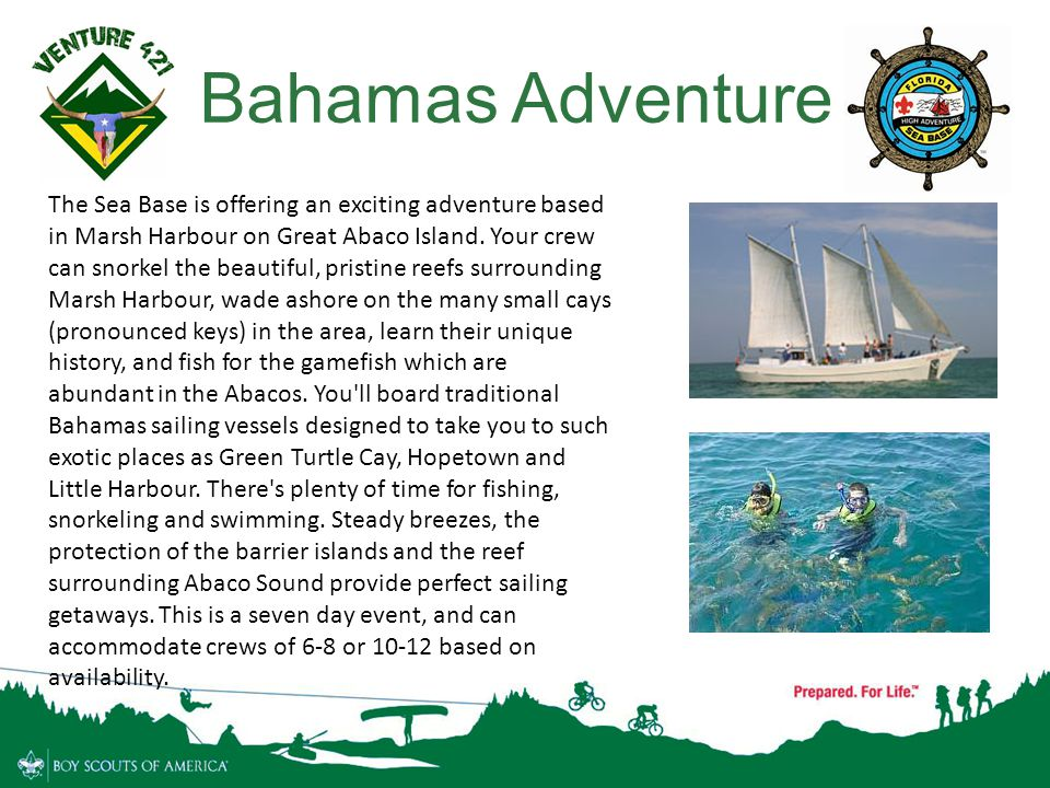 11 Bahamas Adventure The Sea Base is offering an exciting adventure based in Marsh Harbour on Great Abaco Island. Your crew can snorkel the beautiful,