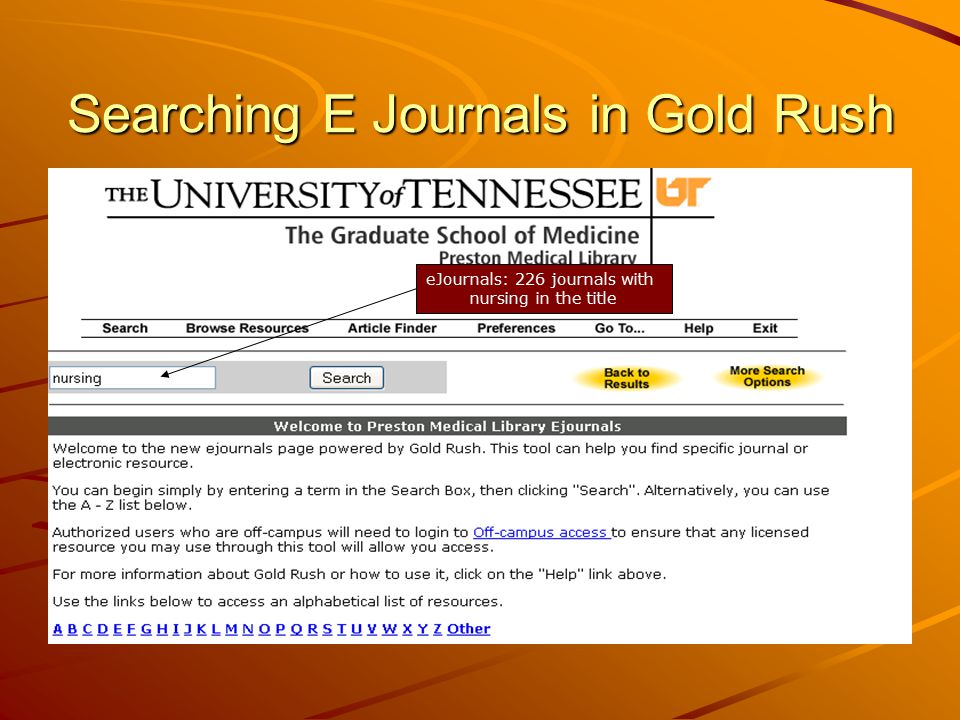 Searching E Journals in Gold Rush eJournals: 226 journals with nursing in the title