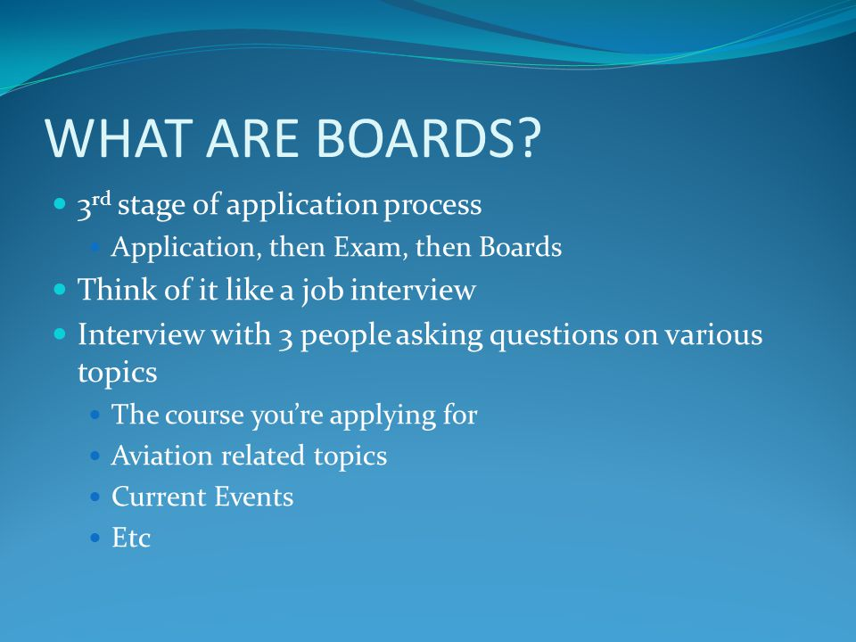 WHY DO WE DO BOARDS.