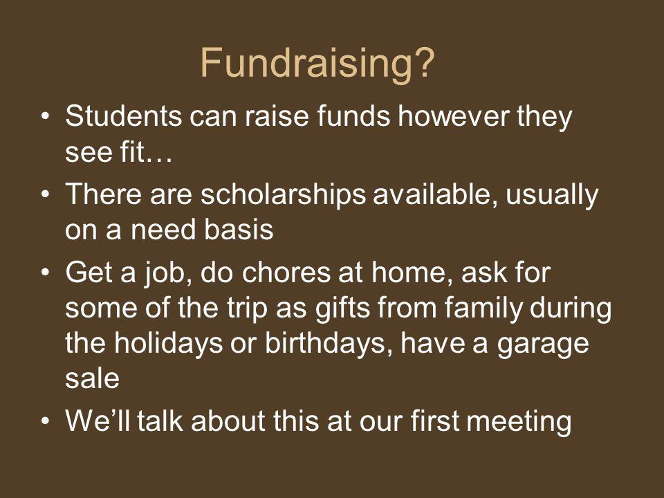 Fundraising.
