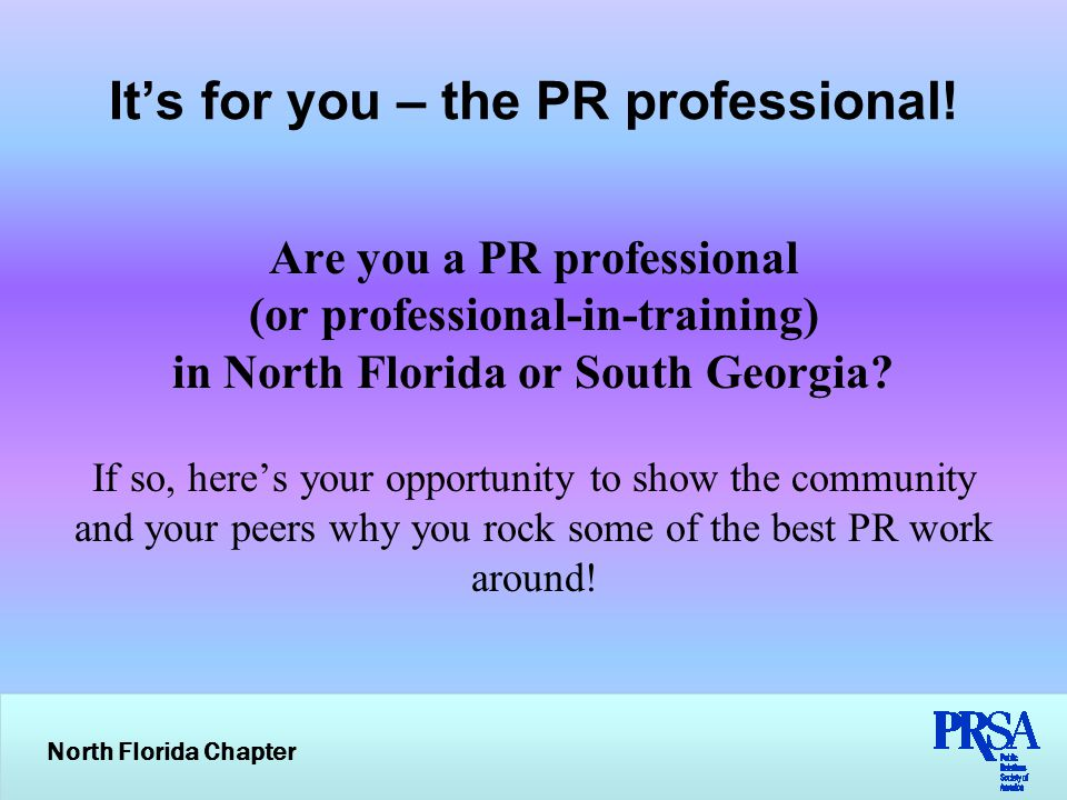 North Florida Chapter Join the conversation on Twitter #PRismPRville
