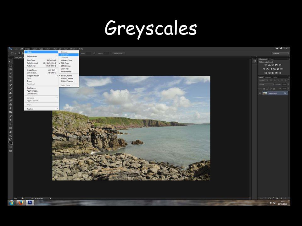 Greyscales